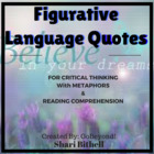 Critical Thinking and Figurative Language: Quotes with Metaphors