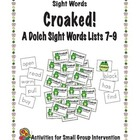Croaked! Dolch Sight Word Lists 7-9