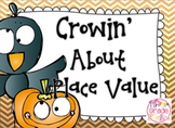 Crowin' About Place Value