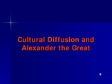 Cultural Diffusion and Alexander the Great