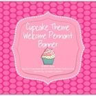 Cupcake Welcome Pennant Banner for Cupcake Theme