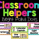 Customizable Classroom Helpers {Bright Polka Dots and Stripes}