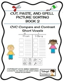 Cut, Paste & Spell Picture Sort Worksheets-Book 2-CVC-All