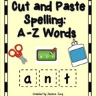 Cut and Paste Spelling: A-Z Words