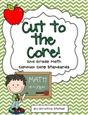 Cut to the Core! {2nd grade Math Standards}