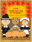 Cute Thanksgiving Printables {NO PREP ~ Common Core Aligned}