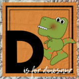 D is for Dinosaurs Themed Lesson Plans (one week)