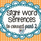 Sight Word Sentences to Correct PART 2 Work on Writing