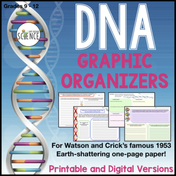 DNA Informational Text (Watson and Crick Paper) with Graphic Organizers FREE
