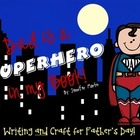 Dad is a Superhero in My Book (Writing and Craft)