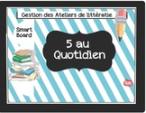 Smart Board//Gestion 5 ateliers de littératie