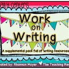 Daily Centers Classroom Pack {A Work on Writing Supplement}