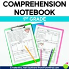 Comprehension Notebook {1st Grade Edition}