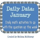 Daily Data and Question of the Week for January