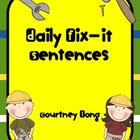 Daily Fix-It Grammar Sentences
