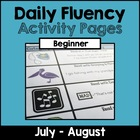 """Daily Fluency"" Activity Pack (July - August)"