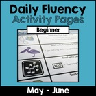 """Daily Fluency"" Activity Pack (May - June)"