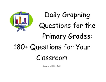 Daily Graphing Questions for the Primary Grades