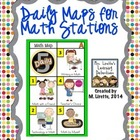 Daily Maps for Math Stations
