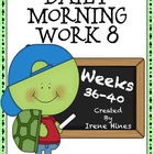 Daily Morning Work 8 ~ Language Arts & Math ~ Common Core