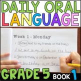 Daily Oral Language (DOL) Book 1: Aligned to 5th Grade CCSS