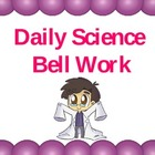 Daily Science Walk In Bell Work