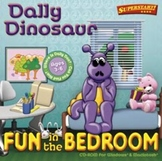Dally Dinosaur - Fun In the Bedroom