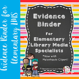 Danielson Evidence Binder for Elementary Media Specialists