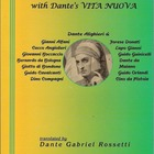 Dante and His Circle, with Dante's Vita Nuova