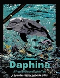 Daphina - A Freed Bottlenose Dolphin Tale