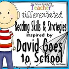 Reading Skills and Strategies inspired by David Goes to Sc