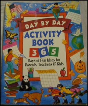 Day By Day Activity Book: 365 Days of Fun Ideas!  (Used Copy)
