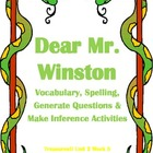 Dear Mr. Winton Vocabulay, Spelling, Inference & Questions