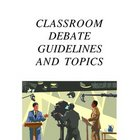 Debate Guidelines and Topics
