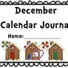 December Calendar Journal (Integrates math and literacy!)