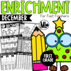 December Enrichment/Early Finishers*First Grade*