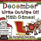 December Write On/Wipe Off Math Games! {Common Core Correlated}