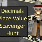 Decimal Place Value and Ordering Numbers Scavenger Hunt Activity