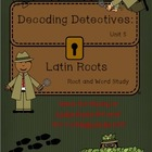 Decoding Detectives: Latin Root & Word Vocabulary Study UN