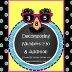 Mustache Themed Decomposing Numbers 1-10 & Addition!!