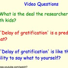 Delay of Gratification - Lesson Presentation, Videos - Sta