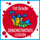 Demonstratives-First Grade Common Core Lesson