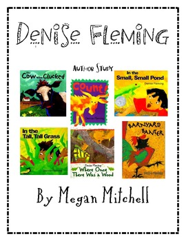 Denise Fleming Author Study Unit