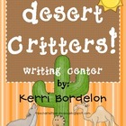 Desert Critters! Writing Center