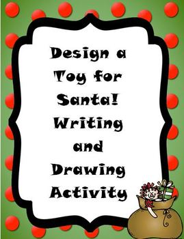 Design a Toy for Santa: Creative Writing Activity