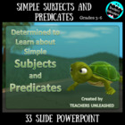 Simple Subjects and Predicates