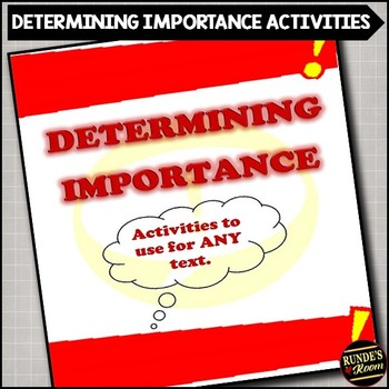 Determining Importance Package - Activities to Use for ANY Text