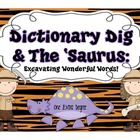 Dictionary Dig & The 'Saurus: Excavating Wonderful Words!