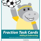 Differentiated Fraction Task Cards- Addition and Subtracti