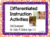 Differentiated Instruction Activities - Child Development